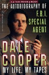 Twin Peaks: The Autobiography of F.B.I. Special Agent Dale Coope